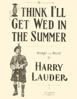 Harry Lauder, His Life & Music