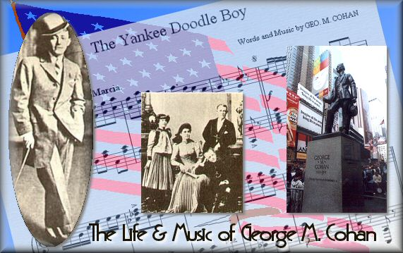 george m. cohan, his life & music  the parlor songs academy